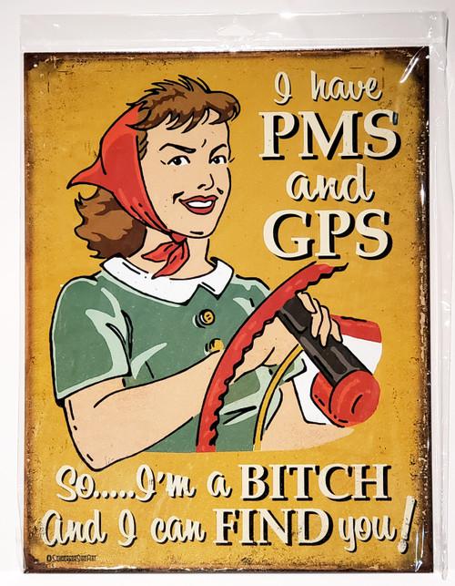 PMS & GPS Nostalgic Humor Tin Sign - NEW