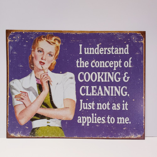 Nostalgic Humor Cooking & Cleaning Tin Sign