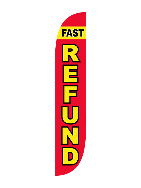 Fast Refund Feather Flag Red