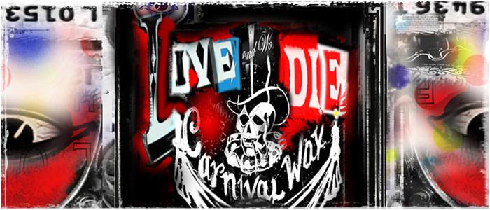 Live. Die.