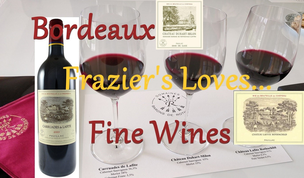 Fraziers Loves Bordeaux - Fine Wines
