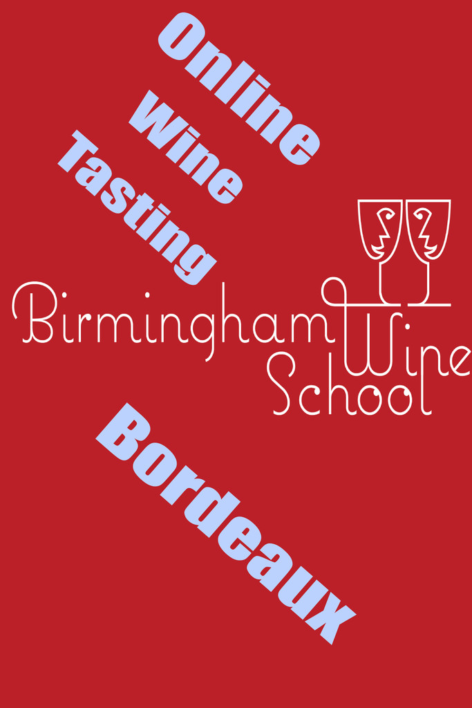 Discover Bordeaux with Birmingham Wine School