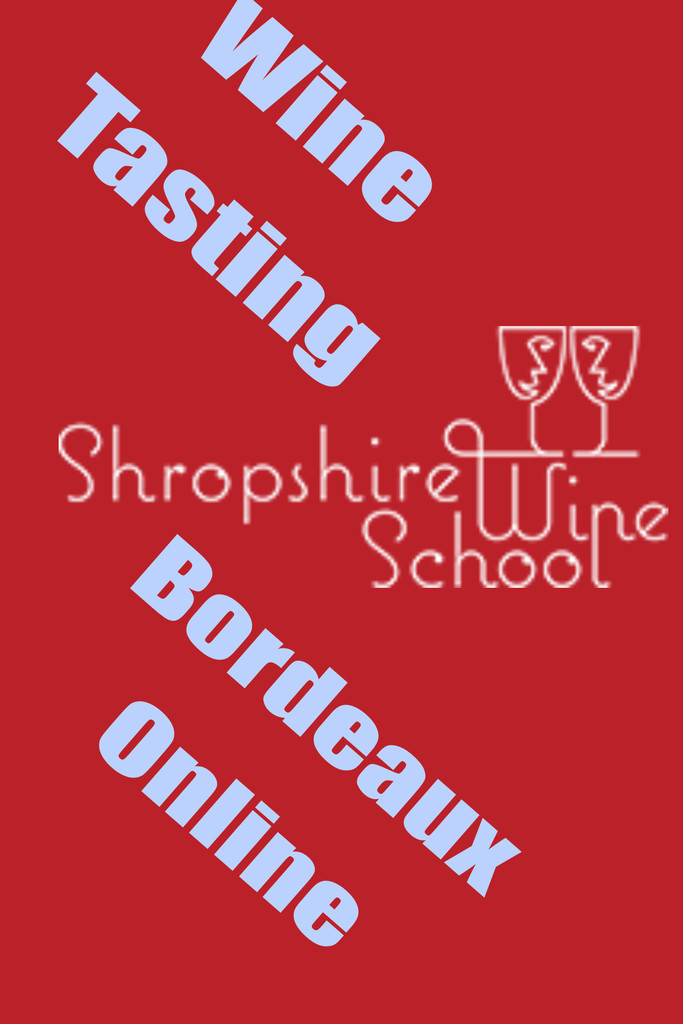 Discover Bordeaux with Shropshire Wine School