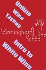 Introduction to White Wine with Birmingham Wine School