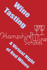 A Virtual Night of Red Wines with Hampshire Wine School
