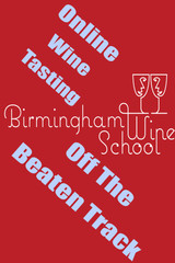 Off the Beaten Track with Birmingham Wine School