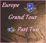 Very Last Chance? The Grand (Wine) Tour of Europe - Part 2