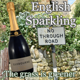 The grass is greener for English sparkling wine