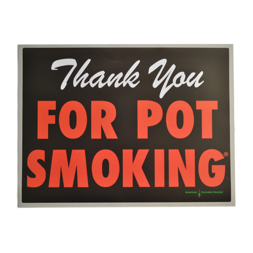 Thank you for pot smoking poster