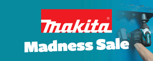 Makita Madness Sale