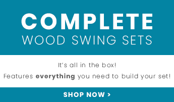 Shop complete wood swing sets - featuring everything you need to build your set!