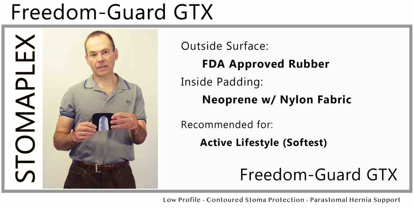 Freedom-Guard GTX: Stoma guard for men who need help wearing blue jeans or pants in general. The waistband of clothing interferes with the stoma output so by wearing a Stomaplex stoma guard he protects his stoma from his ileostomy.