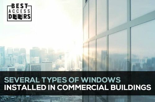 Several Types of Windows Installed in Commercial Buildings