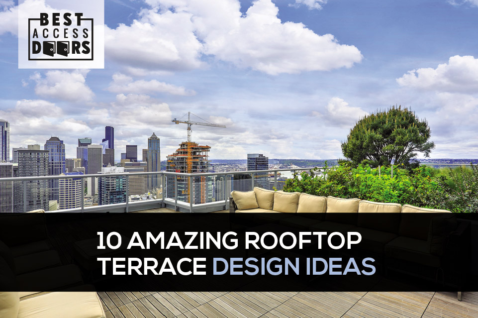 10 Amazing Rooftop Terrace Design Ideas