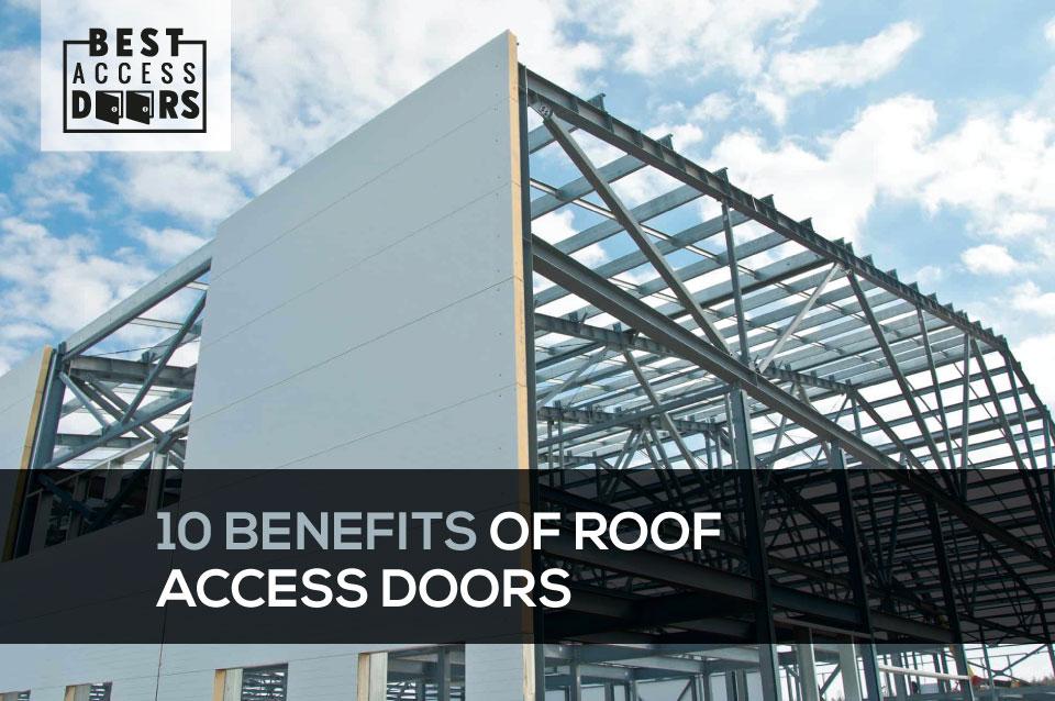 10 Benefits of Roof Access Doors