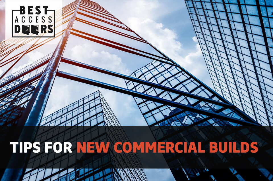 Tips for New Commercial Builds