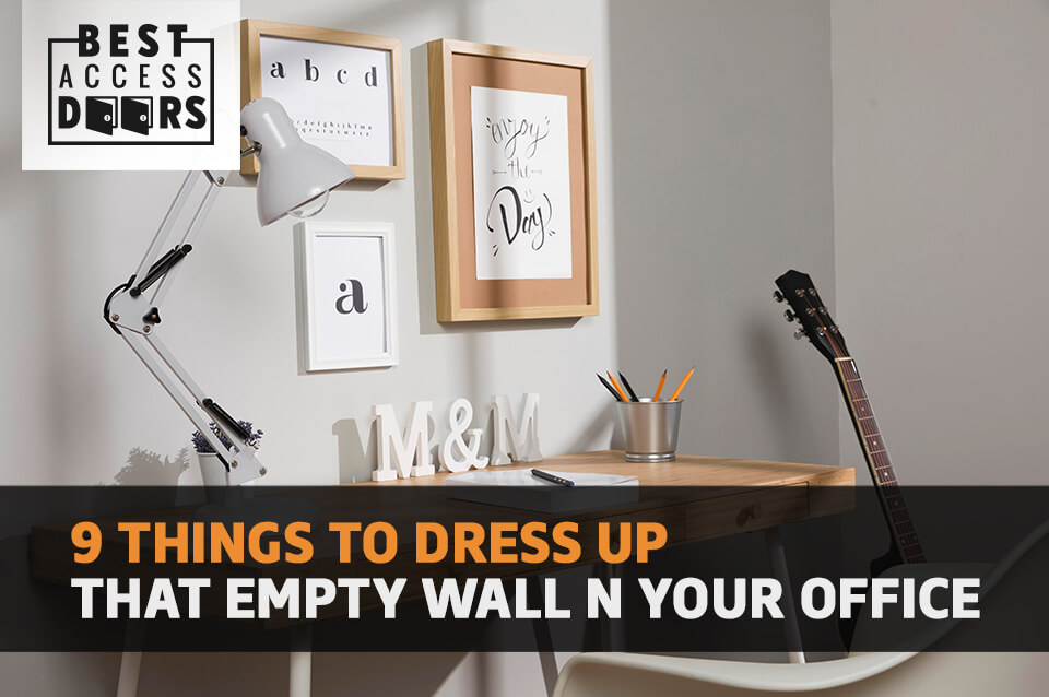 9 Things To Dress Up That Empty Wall in Your Office