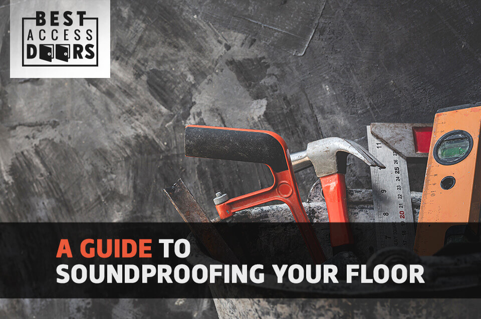 A Guide to Soundproofing Your Floor