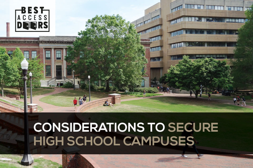 Considerations to Secure High School Campuses