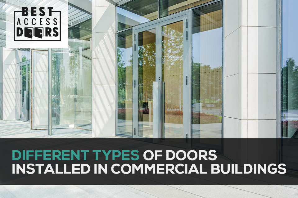 Different Types of Doors Installed in Commercial Buildings