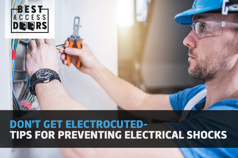 Don't Get Electrocuted-- Tips for Preventing Electrical Shocks