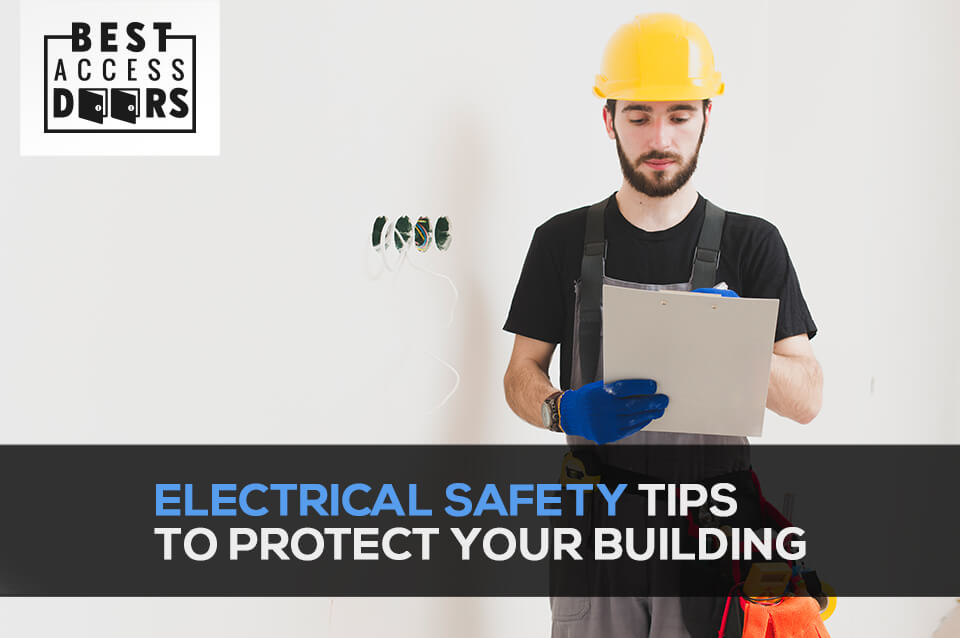 Electrical Safety Tips To Protect Your Building