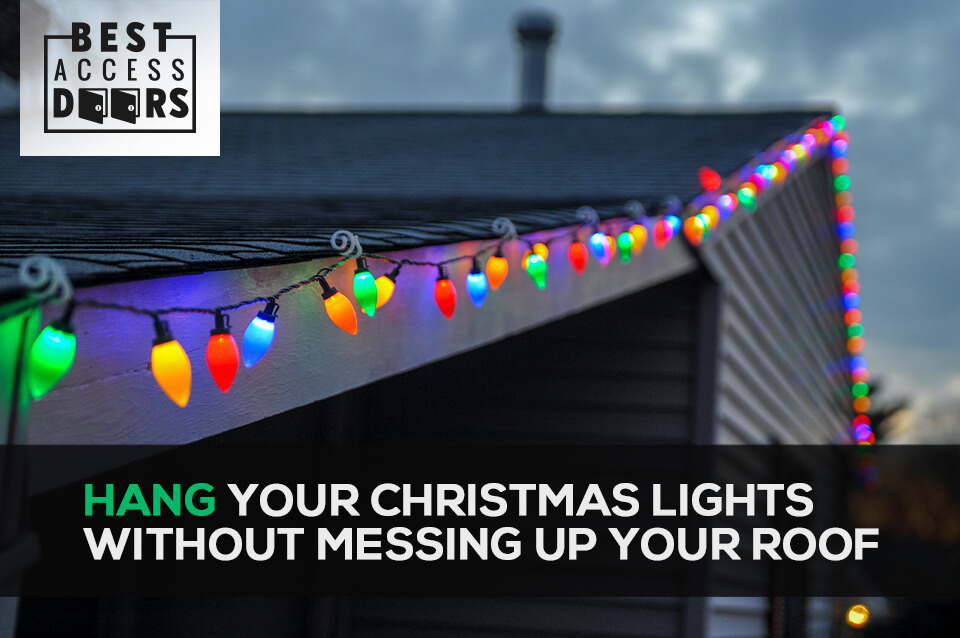 Hang Those Christmas Lights Without Messing up Your Roof