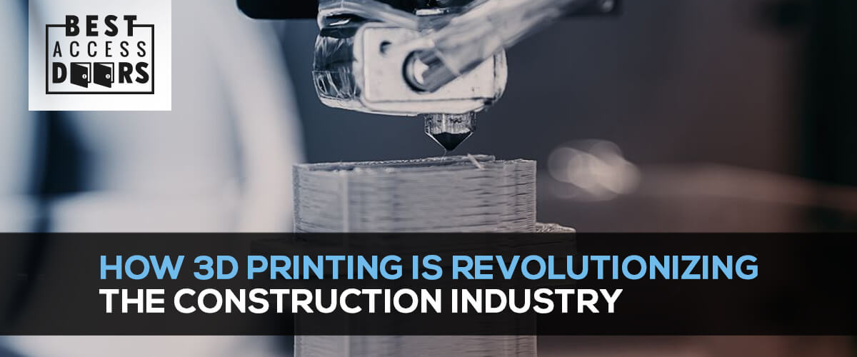 How 3D Printing is Revolutionizing the Construction Industry