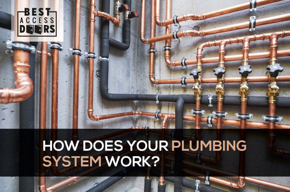 How Does Your Plumbing System Work?