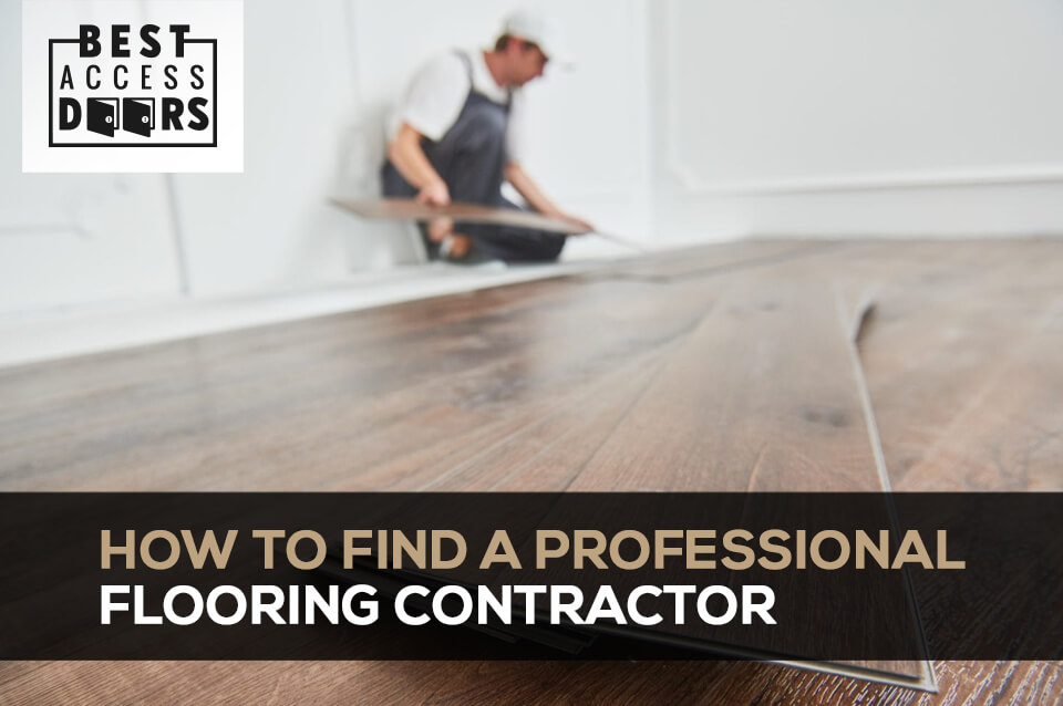 How to Find a Professional Flooring Contractor