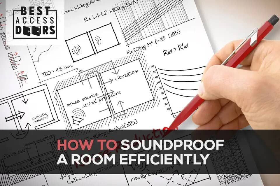 How to Soundproof a Room Efficiently