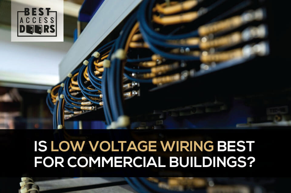 Is Low Voltage Wiring Best For Commercial Buildings?