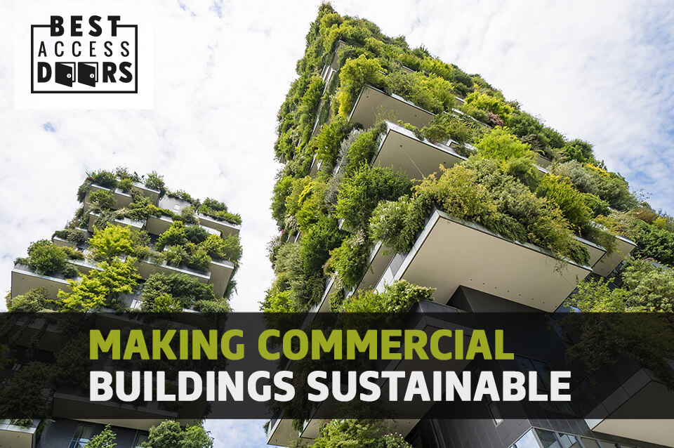 Making Commercial Buildings Sustainable