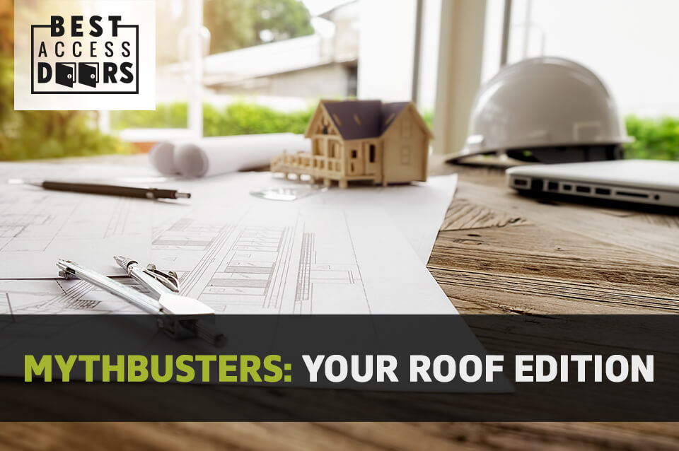 Mythbusters: Your Roof Edition