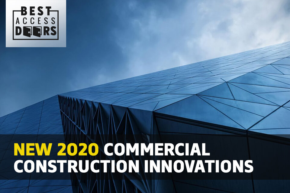 New 2020 Commercial Construction Innovations