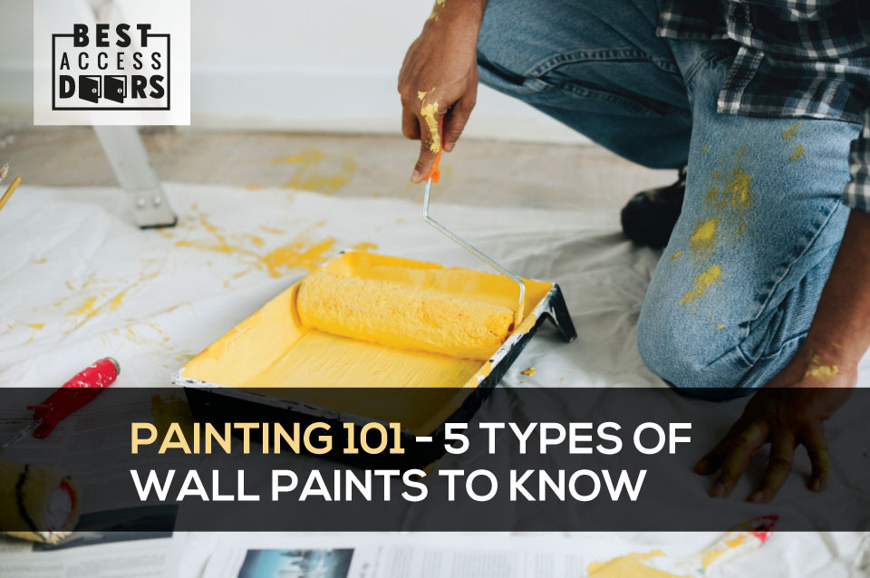 Painting 101 - 5 Types of Wall Paints to Know