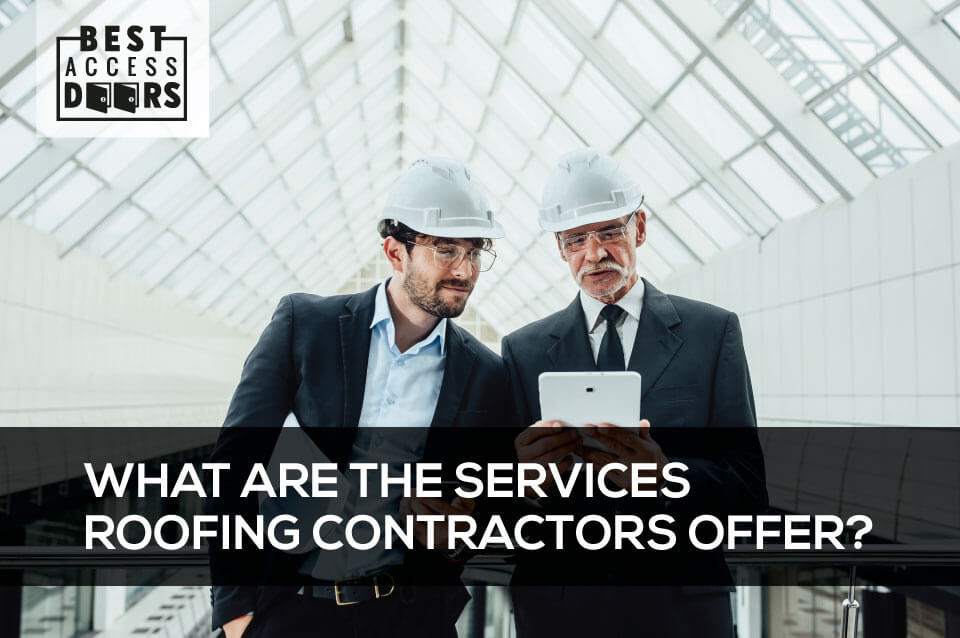 What are the Services Roofing Contractors Offer?