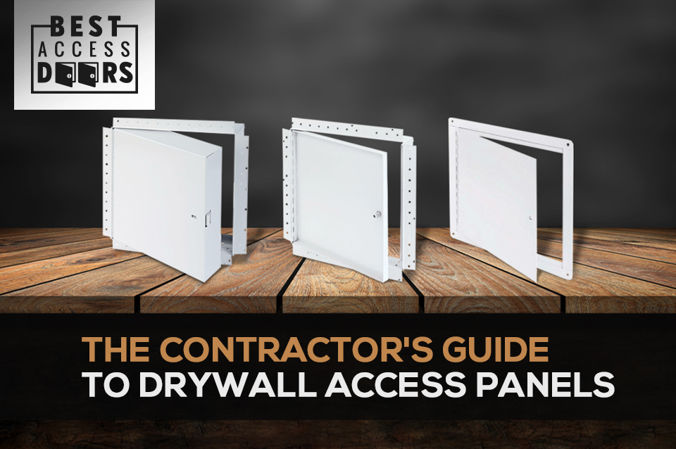 The Contractor's Guide to Drywall Access Panels