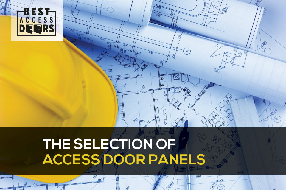 The Selection of Access Door Panels