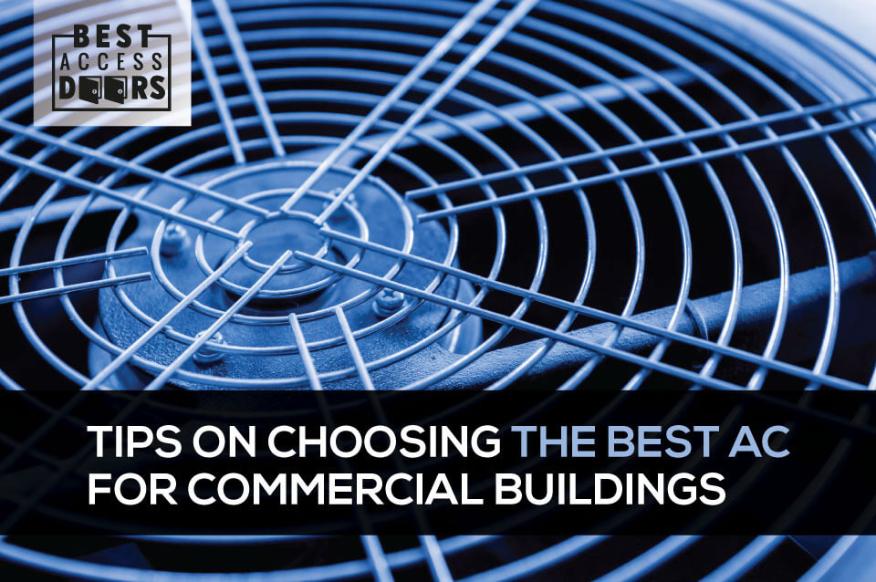 Tips on Choosing the Best AC for Commercial Buildings
