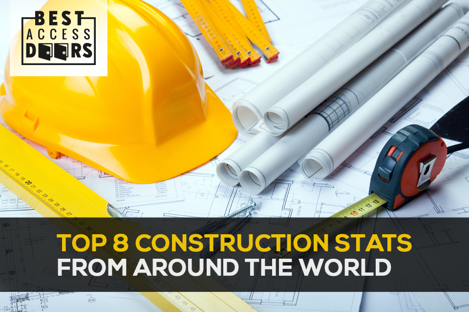 Top 8 Construction Stats From Around The World