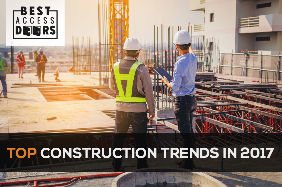 Top Construction Trends In 2017