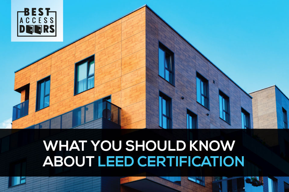 What You Should Know About LEED Certification