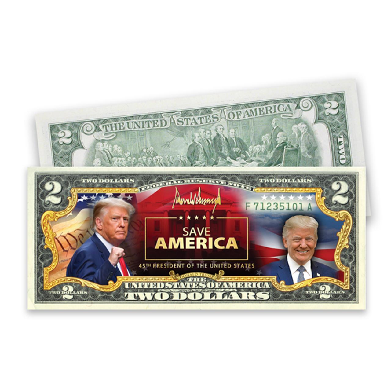 "Trump ""Save America"" $2 Bill"
