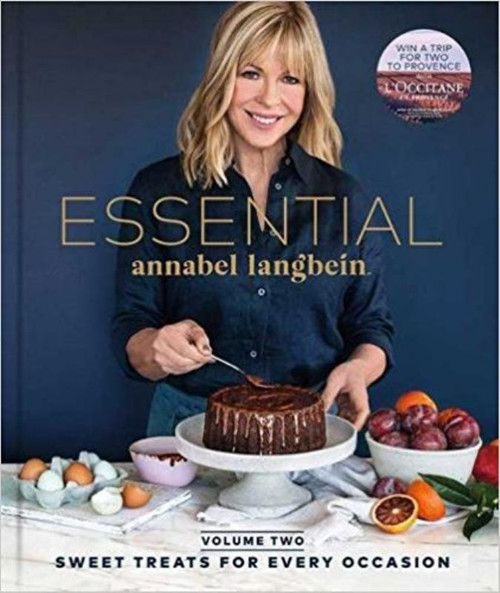 Annabel Langbein Essential Volume Two : Sweet Treats for Every Occasion Cookbook