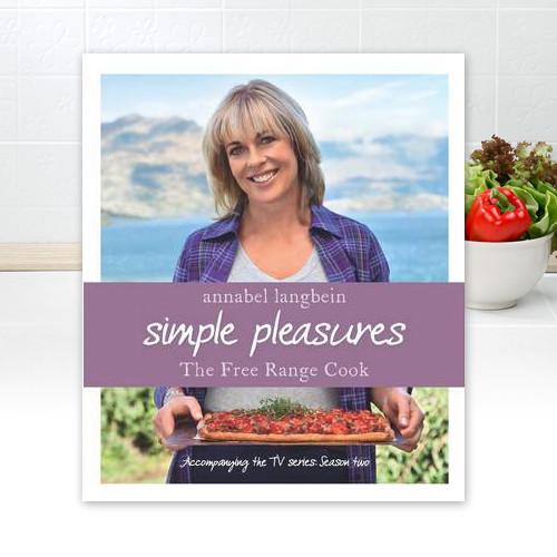 Annabel Langbein Simple Pleasures Cookbook