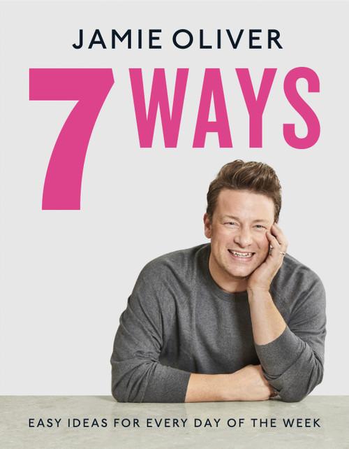 Jamie Oliver 7 Ways Cookbook