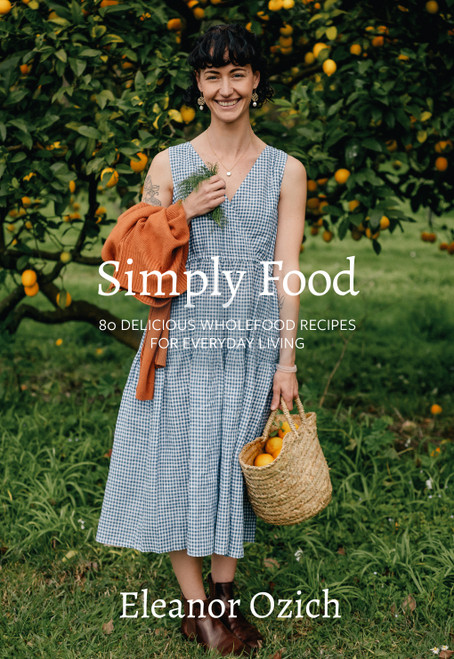 Eleanor Ozich Simply Food Cookbook
