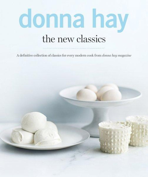 Donna Hay The New Classics Cookbook