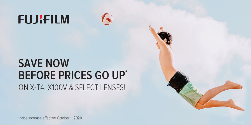 Fujifilm Save now before prices go up!